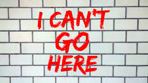I can't go here graphic
