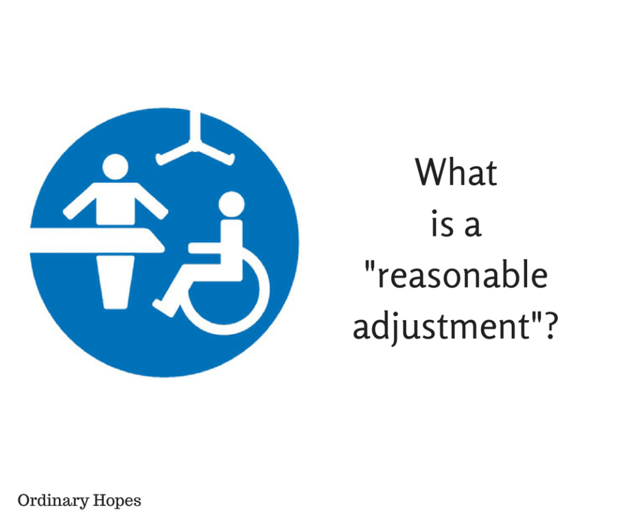 """Reasonable adjustments"" – does anyone know what they are?"